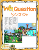 WH Question Scenes