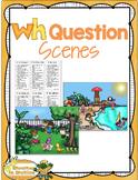 WH Question Scenes