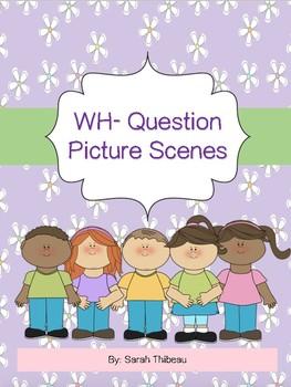 WH- Question Scenes