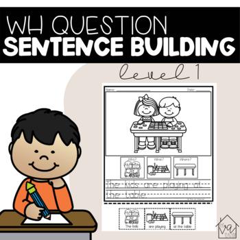 WH Question Sentence Building (Level 1)