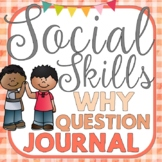 WH Question Social Skills Journal w/ Comprehension Stories PK-2