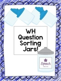 WH Question Sorting Jars