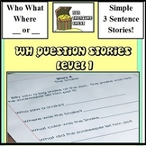 WH Question Stories Level 1 (Autism, ABA, Special Ed)