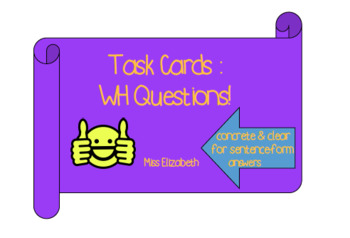 WH Question Task Cards