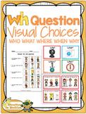 WH Question - Visual Choices