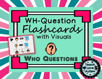 WH Question Visual Flashcards - WHO
