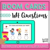 WH Questions BOOM Cards™ {Speech Therapy Distance Learning}