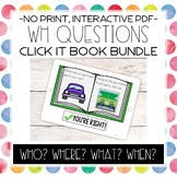 WH Questions Click It Bundle | Interactive PDF Activities