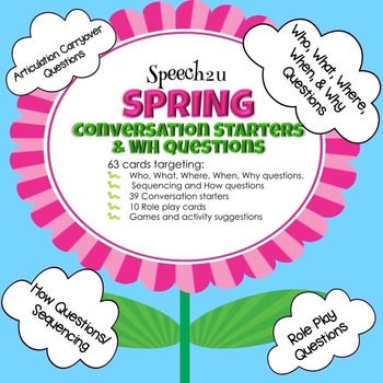 WH Questions, Conversation starters, Spring,  Fluency, art