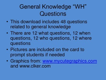 """WH"" Questions: General Knowledge"
