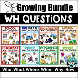 WH Questions - Growing Bundle