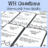 WH Questions Homework Minibooks