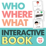 WH Questions Interactive Book for Who, Where, and What Que