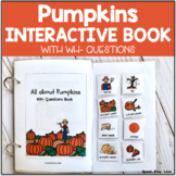 Pumpkins Interactive  Book with WH Questions {Speech Thera