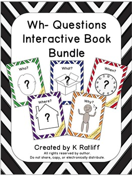 WH- Questions: Interactive Book Bundle