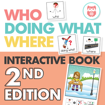 WH Questions - Interactive Book Version 2
