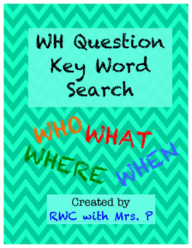 WH Questions Key Word Search