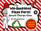 FREEBIE!! WH-Questions Pizza Party! Game for Speech therapy - 90 questions