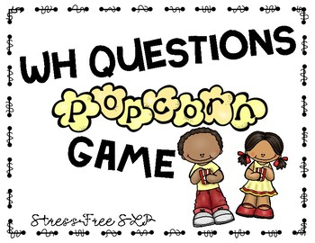 WH Questions Popcorn Game