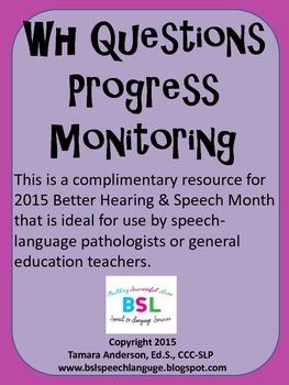 WH Questions Progress Monitoring Freebie