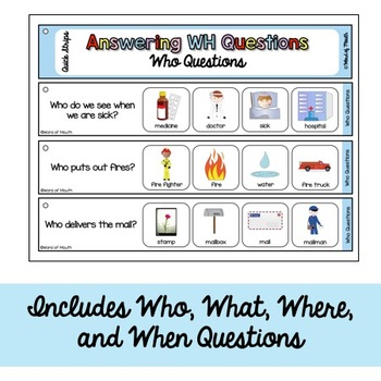 WH Questions Quick Strips for Who, What, When, Where