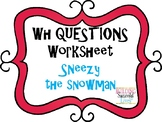 WH Questions: Sneezy the Snowman