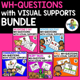 WH-Questions With Visual Supports - BUNDLE