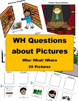 WH Questions about Pictures