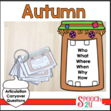 WH Questions and Conversation Prompts: Autumn, Carryover, Fluency