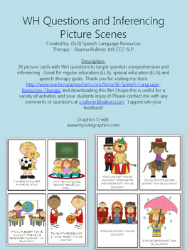 WH Questions and Inferencing Picture Scenes