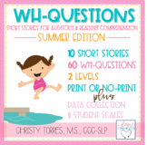 Summer   Short Stories WH Questions for Auditory and Readi