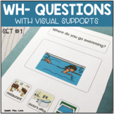 WH Questions with Visuals for Speech Therapy (Set #1)   Autism