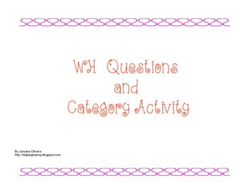 WH and Category Questions ABA/ Autism/ Special Needs/ESL