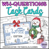 WH-question Words Task Cards & Activities CHRISTMAS EDITION