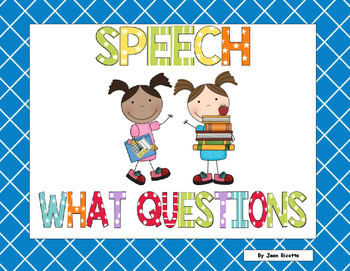 Speech Therapy - What Questions - Expressive & Receptive Language