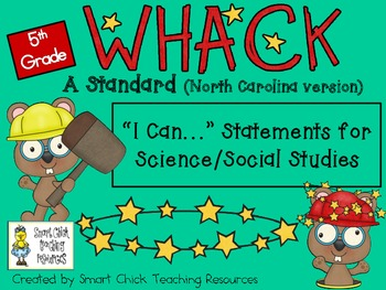 """WHACK a Standard Pack! ~5th Gr.~ N. Carolina Science and Social Studies """"I Can"""""""