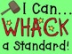 """WHACK a Standard Pack! ~ 7th Grade ~ ELA Common Core """"I Can.."""" Statements"""