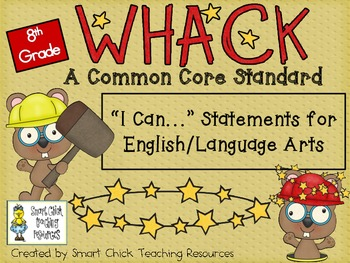 "WHACK a Standard Pack! ~ 8th Grade ~ ELA Common Core ""I Ca"