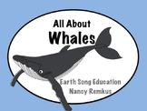 Whales: An Informational, Interactive Unit All About Whales!