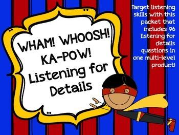 WHAM! WHOOSH! KA-POW! Listening for Details