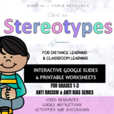 WHAT ARE STEREOTYPES? //Intro lesson for primary grades//A