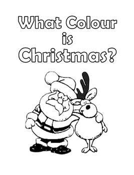 WHAT COLOUR IS CHRISTMAS? Book for Beginners