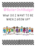 WHAT DO I WANT TO BE WHEN I GROW UP WORKSHEET!
