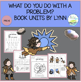 WHAT DO YOU DO WITH A PROBLEM?  BOOK UNIT
