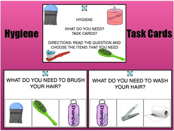 WHAT DO YOU NEED? HYGIENE TASK CARDS