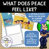 WHAT DOES PEACE FEEL LIKE? Remembrance Day, Veterans Day, Peace Day