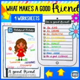 WHAT MAKES A GOOD FRIEND WORKSHEET ACTIVITY (4 pages)