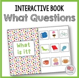 WHAT Questions – Interactive WH Question Book