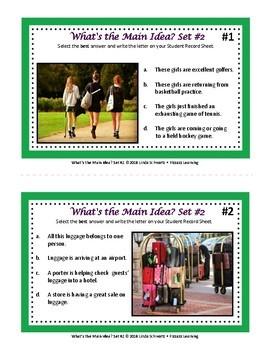 WHAT'S THE MAIN IDEA? SET #2 • USING HIGH-INTEREST PHOTOS