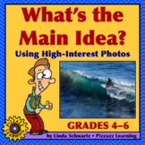 WHAT'S THE MAIN IDEA? Using High-Interest Photos